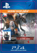 ESD SK PS4 - The Witcher 3: Wild Hunt  Blood and Wine (Kód na stiahnutie)